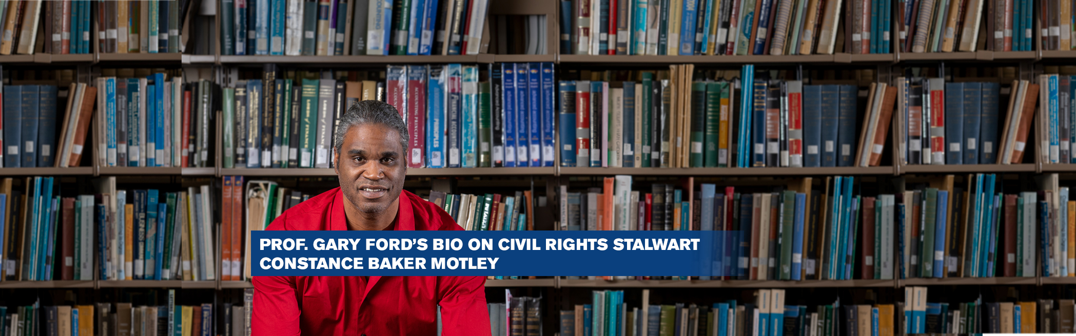Prof. Gary Ford's Bio on Civil Rights Stalwart Constance Baker Motley