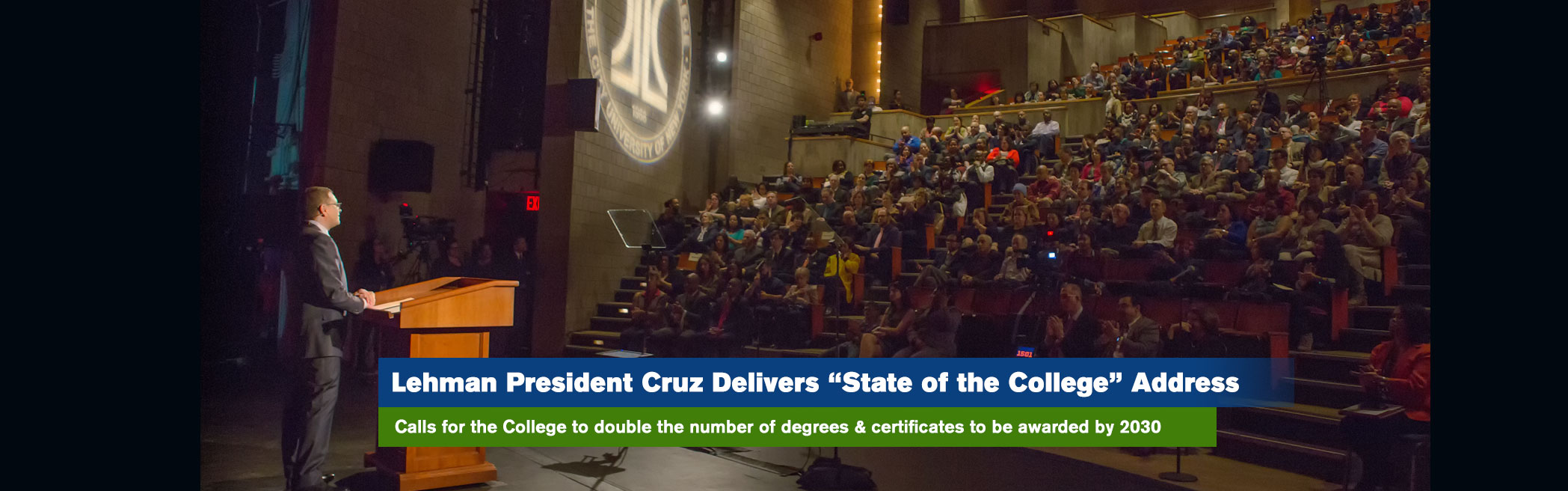 "Lehman President Cruz Delivers ""State of the College"" Address"