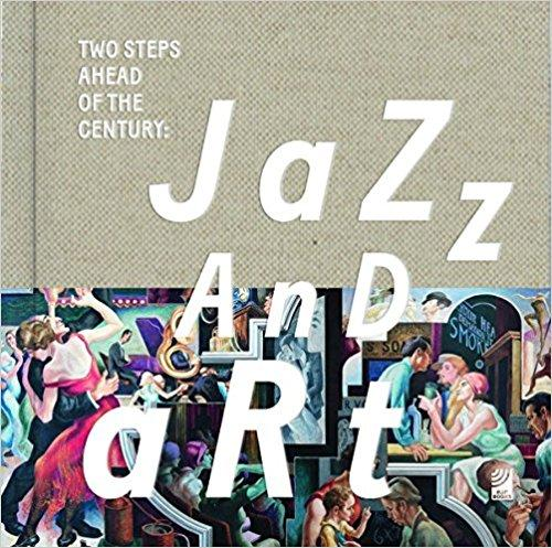 Two Steps Ahead of the Century: Jazz and Art