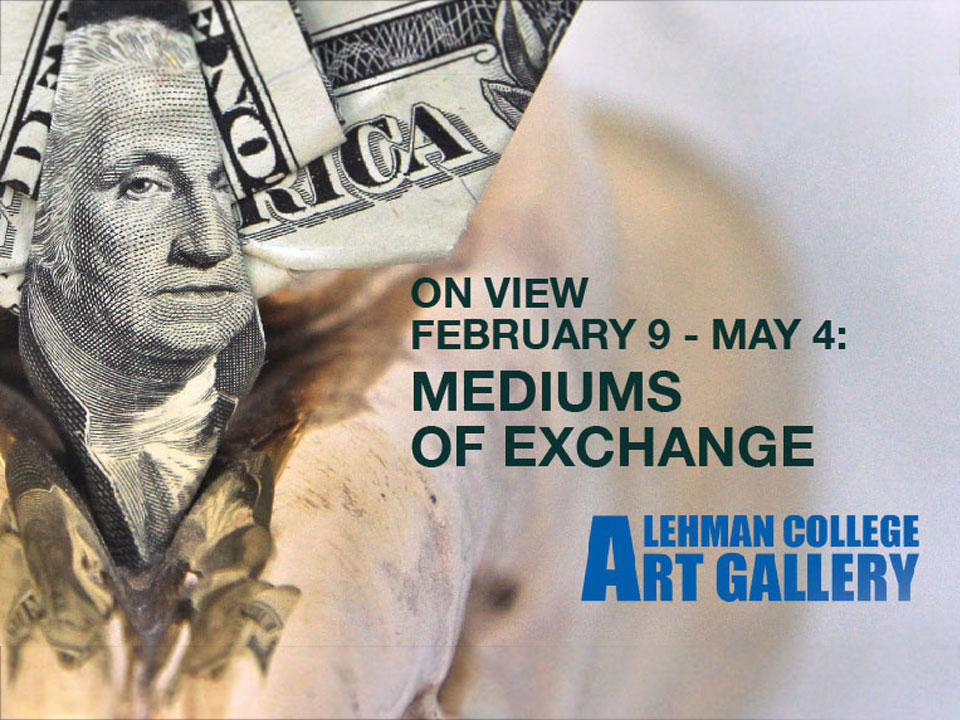 "Lehman, BMCC Art Galleries to Host Tandem ""Mediums of Exchange"" Exhibition"