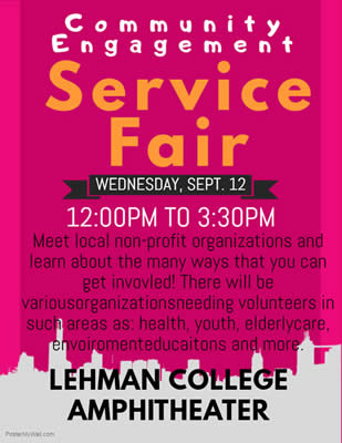 Lehman College Service Fair. Wednesday September 12th located in the Amphitheater from Noon to 3:30pm.